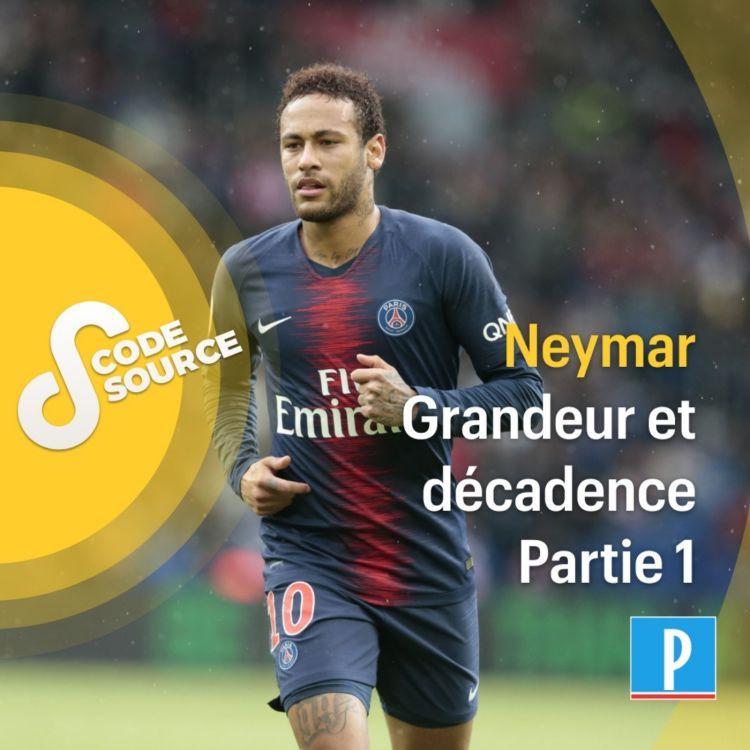 cover art for Neymar : grandeur et décadence (1/2)