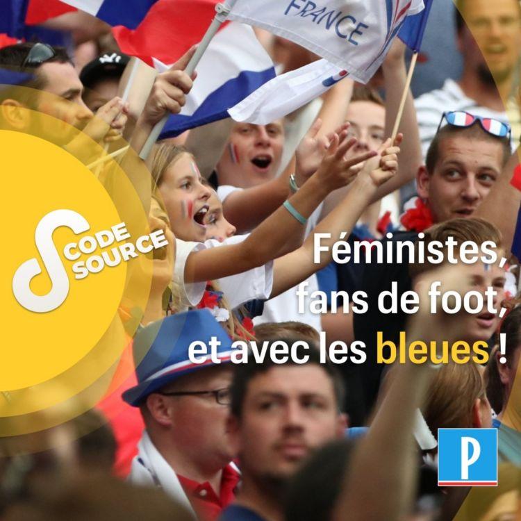 cover art for Féministes, fans de foot, et avec les Bleues !