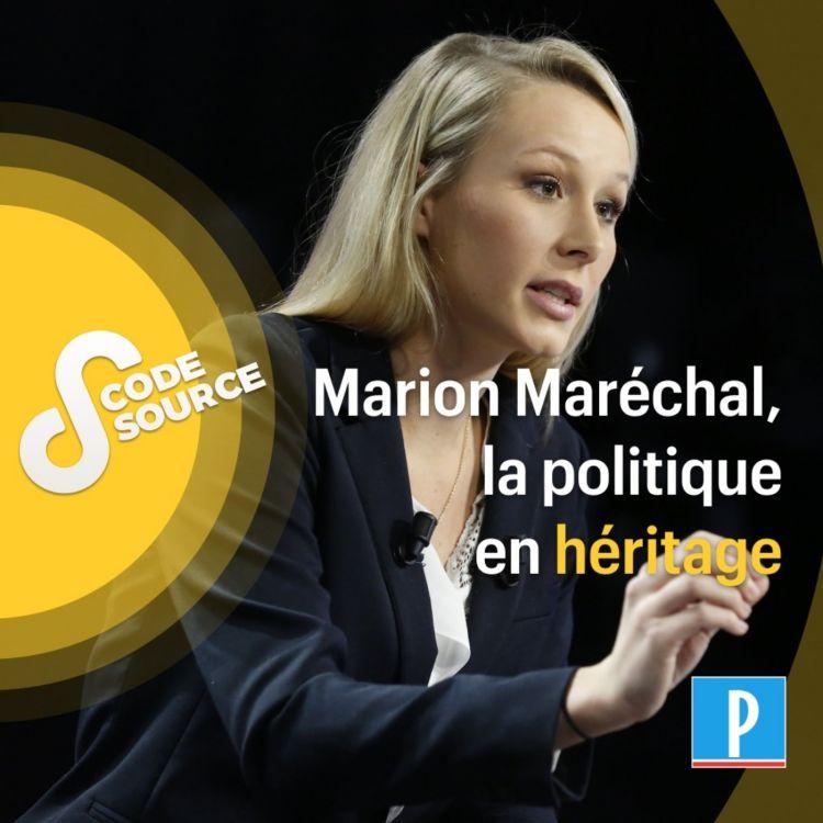 cover art for Marion Maréchal, la politique en héritage