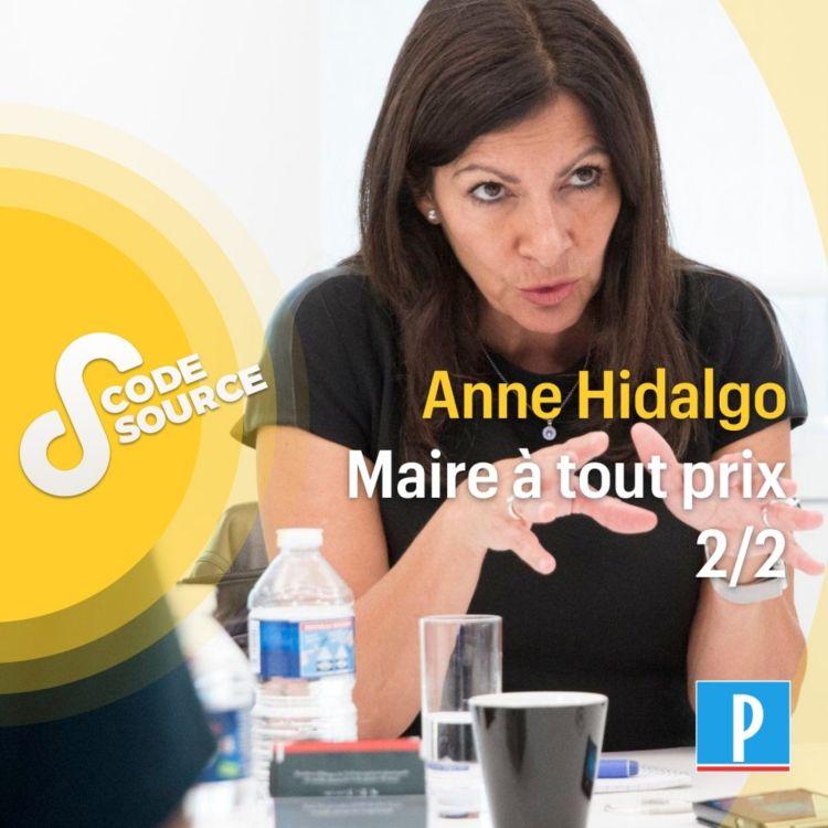 cover art for Anne Hidalgo, maire à tout prix 2/2