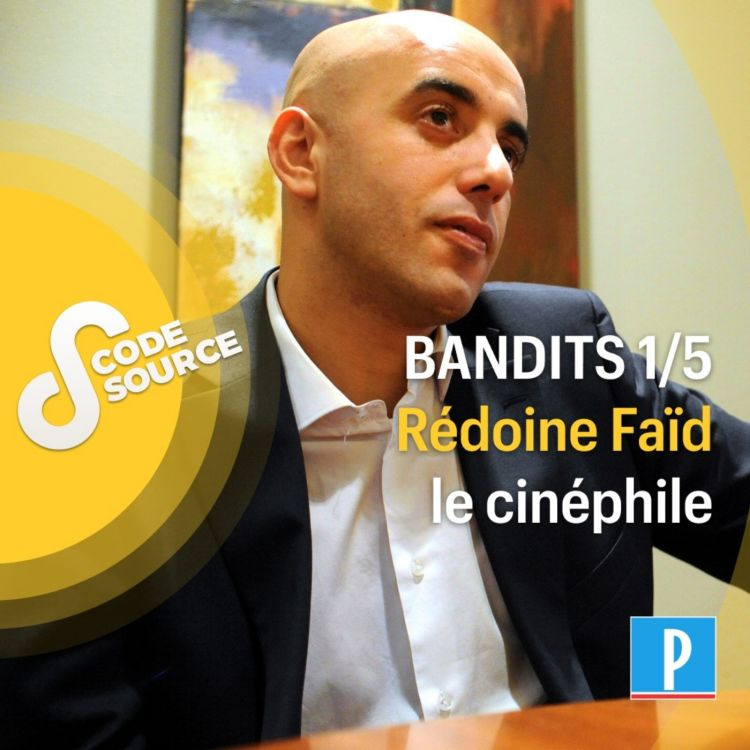 cover art for Rédoine Faïd, le cinéphile 1/5