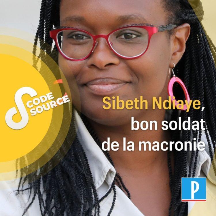 cover art for Sibeth Ndiaye, bon soldat de la macronie
