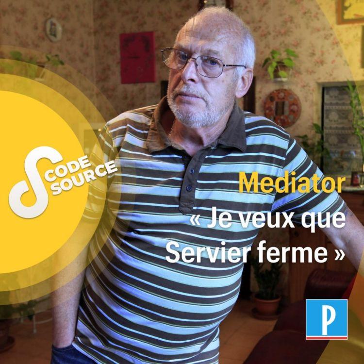 cover art for Mediator : « Je veux que Servier ferme »