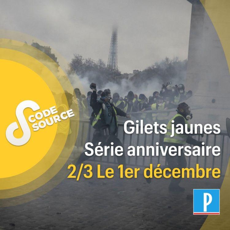 cover art for Gilets jaunes : il y a un an, le saccage (2/3)