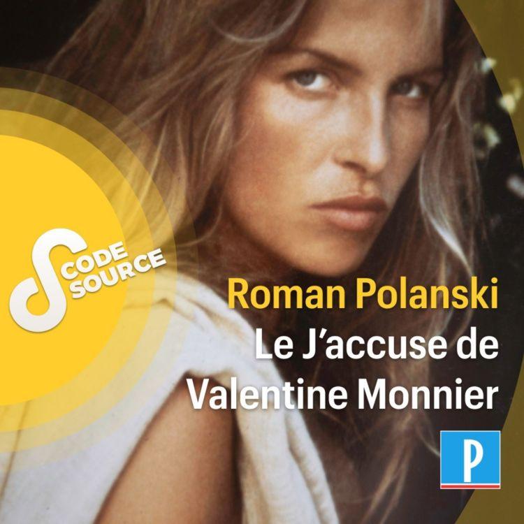 cover art for Roman Polanski : le J'accuse de Valentine Monnier