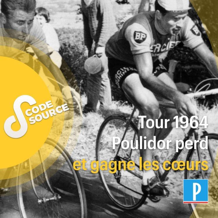 cover art for Tour 1964 : Poulidor perd et gagne les cœurs