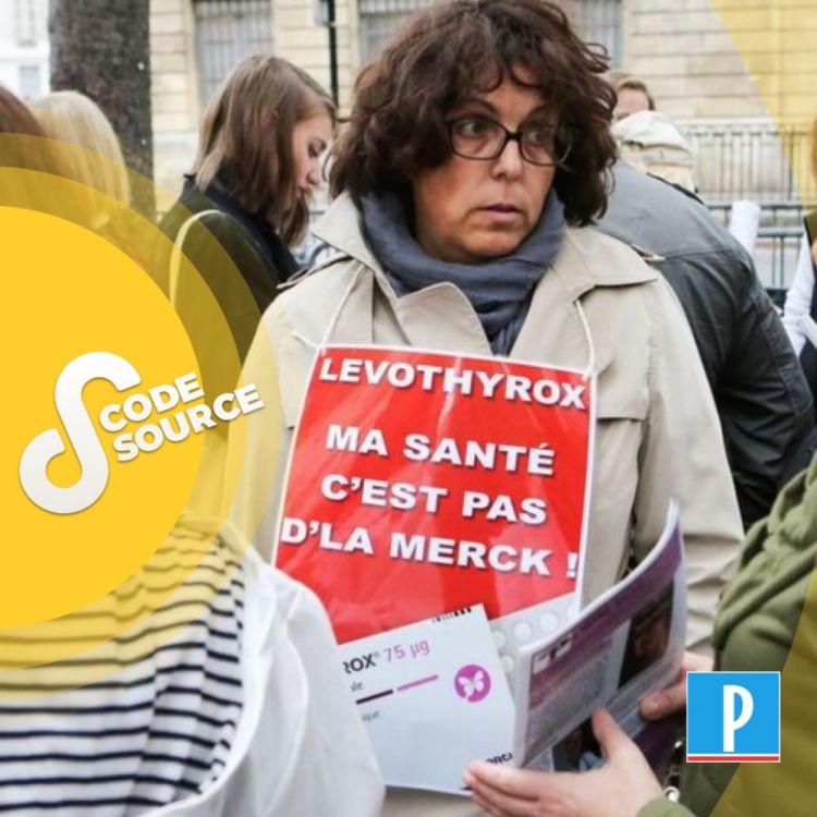 cover art for L'affaire du Levothyrox : comment une petite pilule a provoqué une crise sanitaire géante