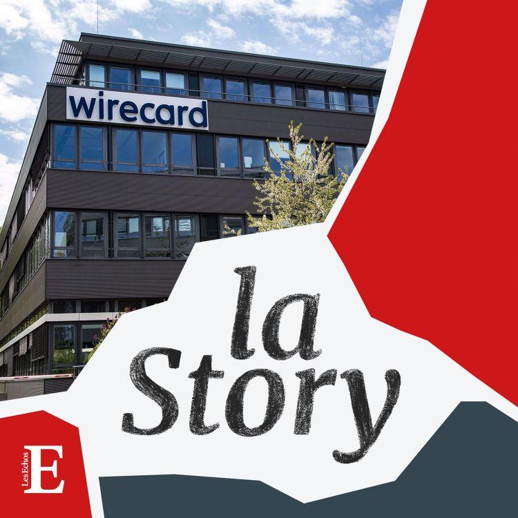 cover art for Wirecard: autopsie d'un scandale financier