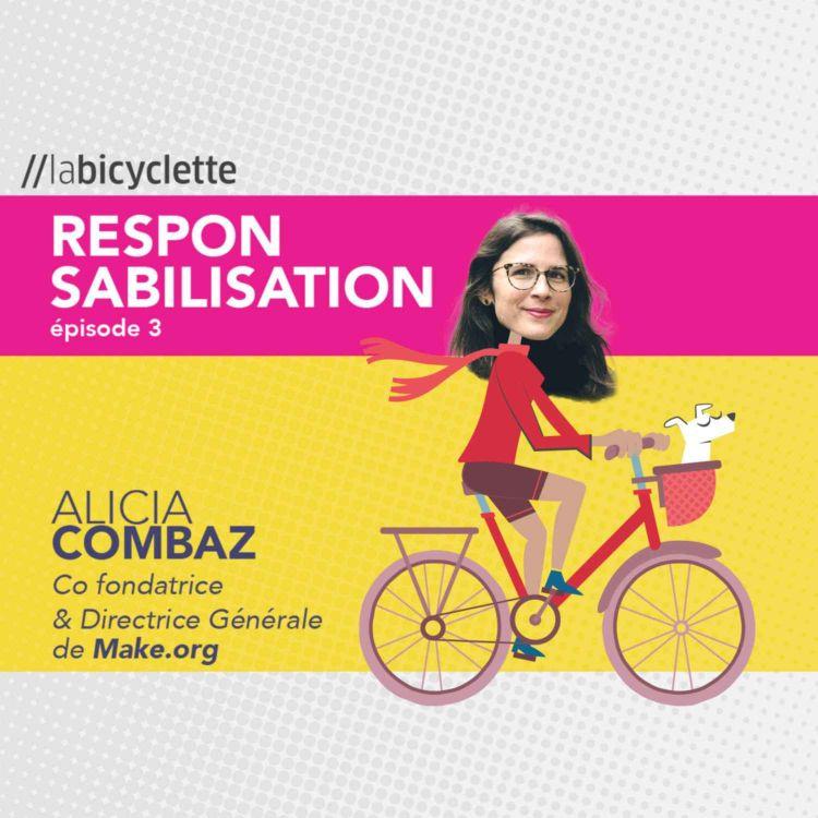 cover art for Alicia Combaz, Co fondatrice & Directrice Générale, Make.org