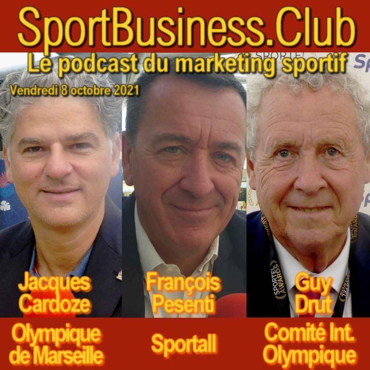 cover art for Sportel 2021: Jacques Cardoze (OM), François Pesenti (Sportall), Guy Drut (CIO)