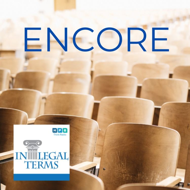 cover art for In Legal Terms: Law School Encore