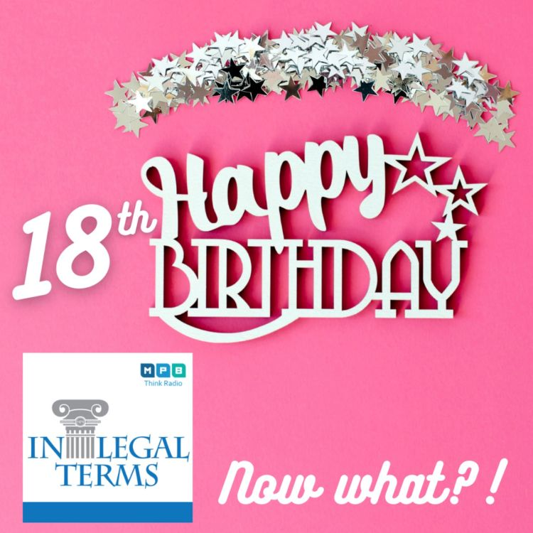 cover art for In Legal Terms: Turning 18