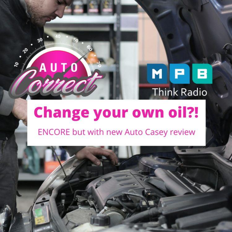 cover art for Auto Correct: Oil Change Encore