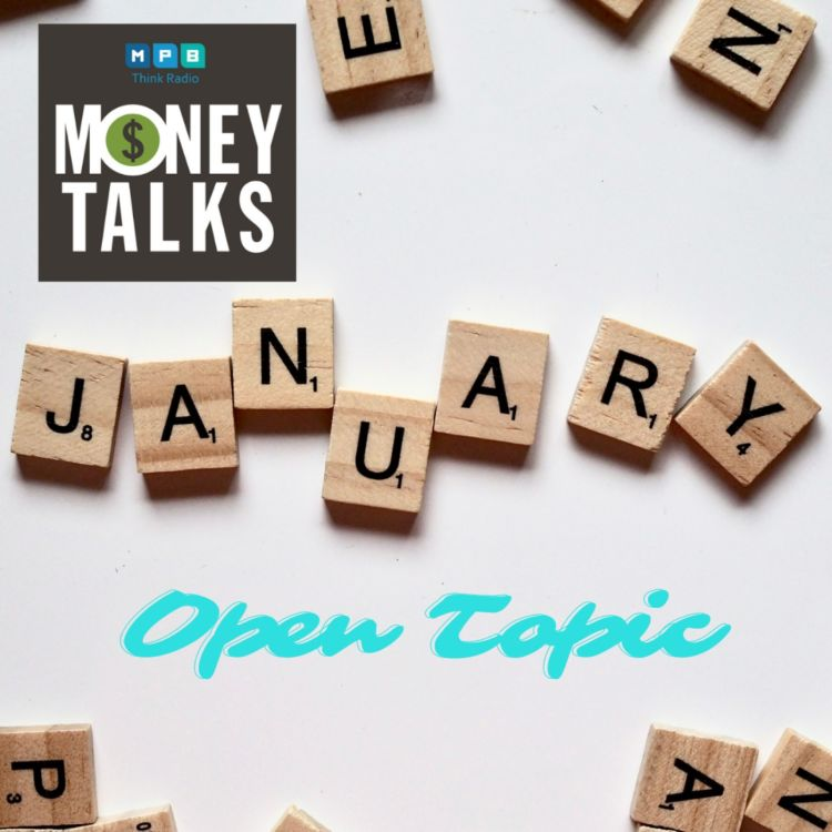 cover art for Money Talks: Open Topic January