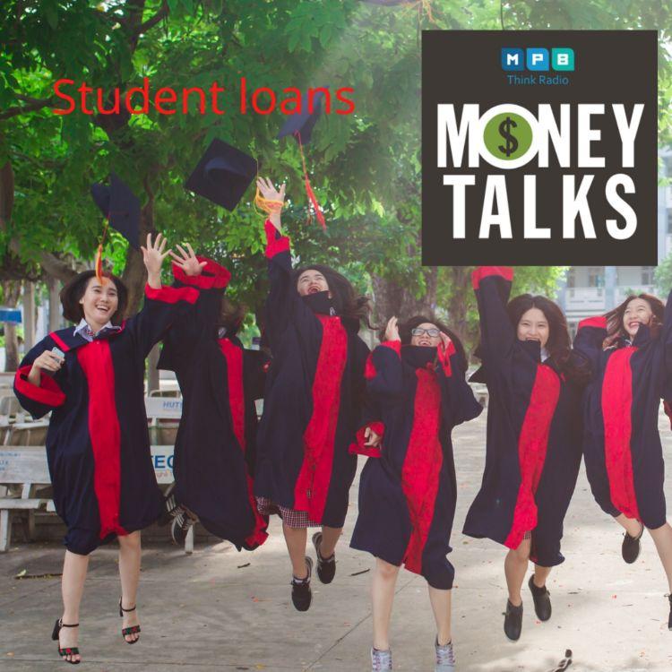 cover art for Money Talks: Pandemic Student Loans