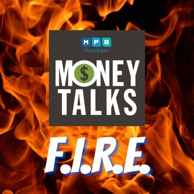 cover art for Money Talks: F.I.R.E.