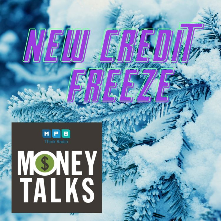 cover art for Money Talks: New Credit Freeze