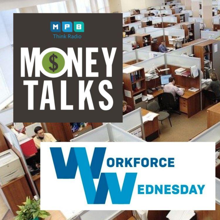 cover art for Money Talks: Workforce Wednesdays