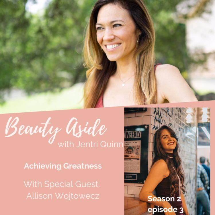 cover art for Achieving Greatness with Allison Wojtowecz