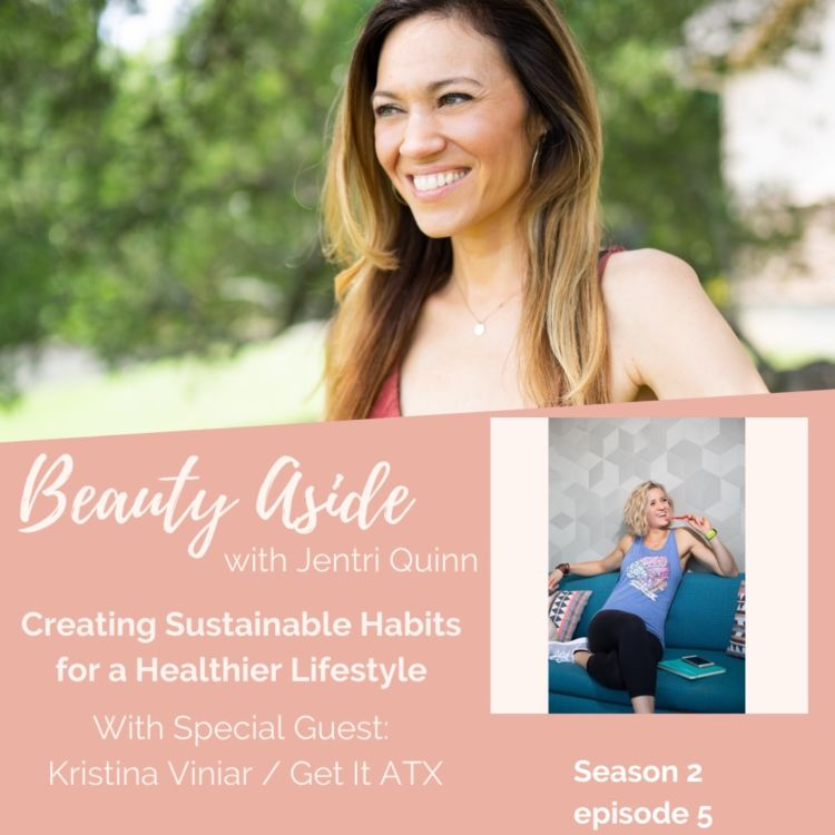 cover art for Creating Sustainable Habits with Health Coach, Kristina Viniar
