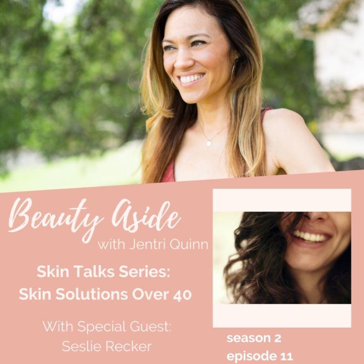 cover art for 3 Easy Skincare Solutions for Women Over 40 (Skin Talks Series)