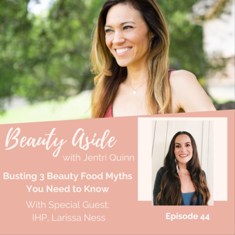 cover art for Busting 3 Beauty Food Myths You Need to Know!
