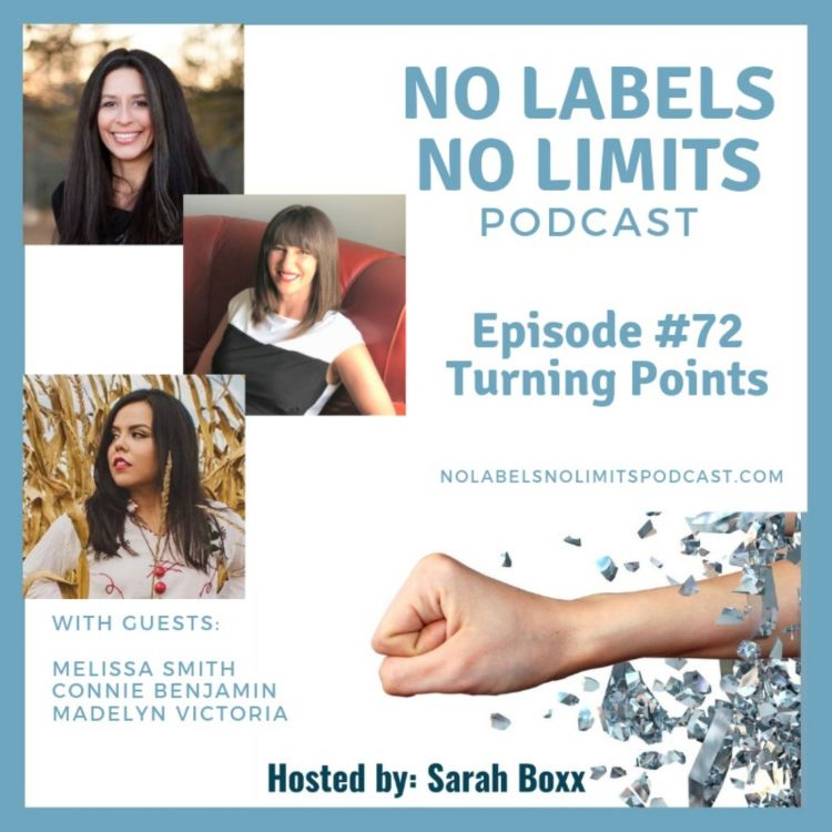 cover art for Episode 72 - No Labels, No Limits podcast - Turning Points Compilation