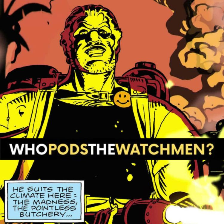 cover art for Issue 2: Watchmen Comic Breakdown