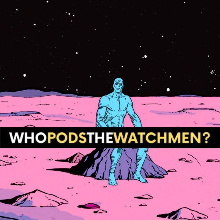 cover art for Issue 3: Watchmen Comic Breakdown