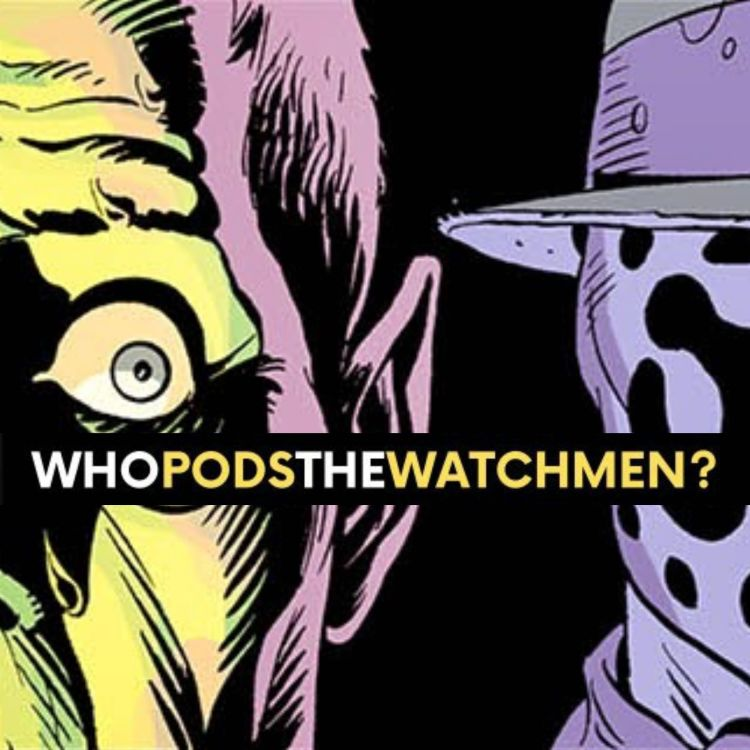 cover art for Issue 5: Watchmen Comic Breakdown