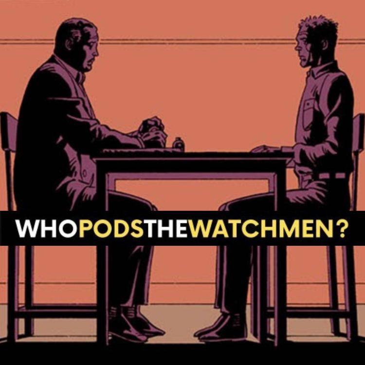 cover art for Issue 6: Watchmen Comic Breakdown
