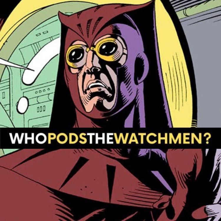 cover art for Issue 7: Watchmen Comic Breakdown