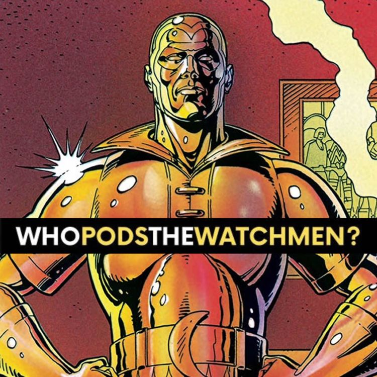 cover art for Issue 8: Watchmen Comic Breakdown