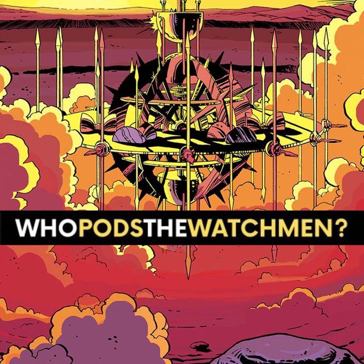 cover art for Issue 9: Watchmen Comic Breakdown