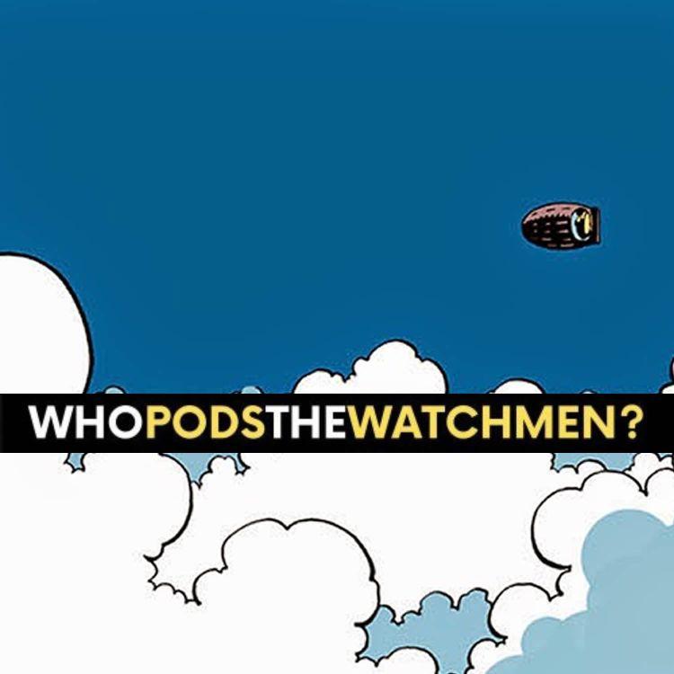 cover art for Issue 10: Watchmen Comic Breakdown