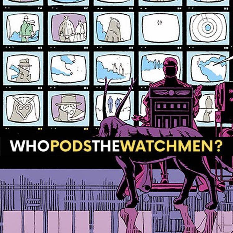 cover art for Issue 11: Watchmen Comic Breakdown