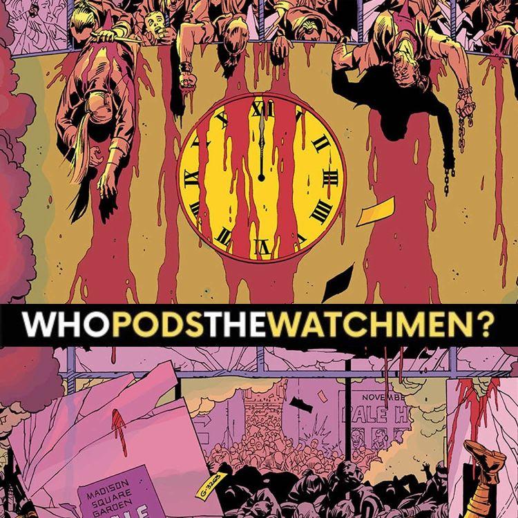 cover art for Issue 12: Watchmen Comic Breakdown
