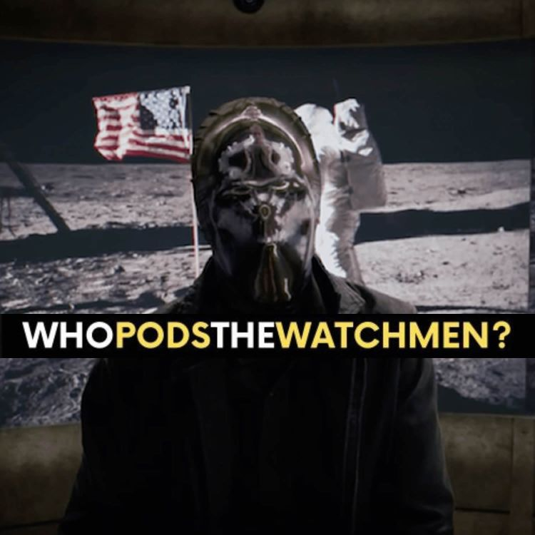 cover art for Watchmen Premiere (S01E01) 'It's Summer and We're Running Out of Ice'