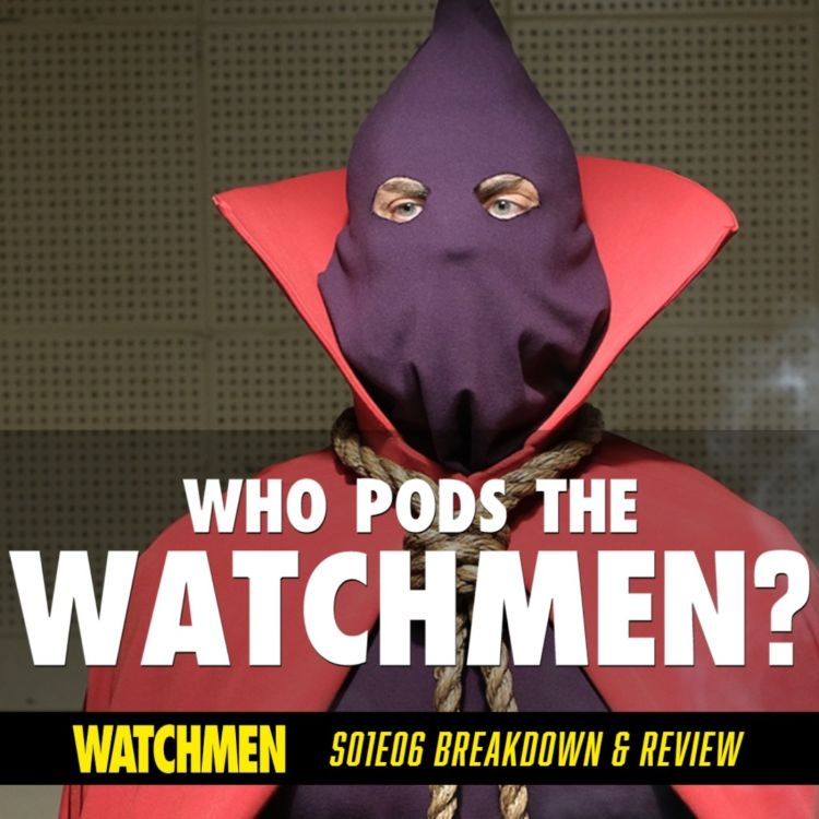 "cover art for Watchmen Episode 06 ""This Extraordinary Being"" Breakdown & Review (S01E06)"