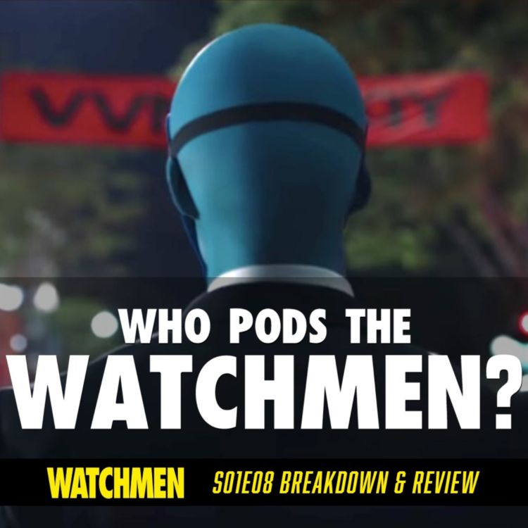 "cover art for Watchmen Episode 08 ""A God Walks into Abar"" Breakdown & Review (S01E08)"