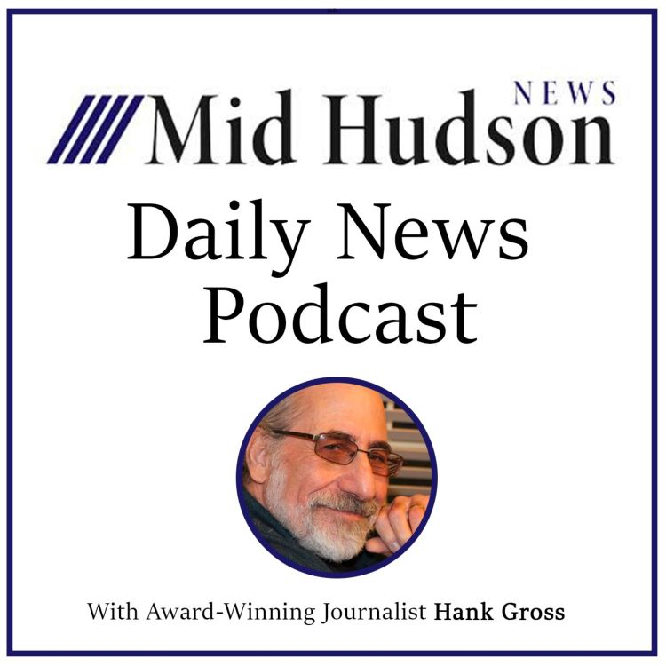 cover art for Mid-Hudson News with Hank Gross,Tuesday,April 13, 2021