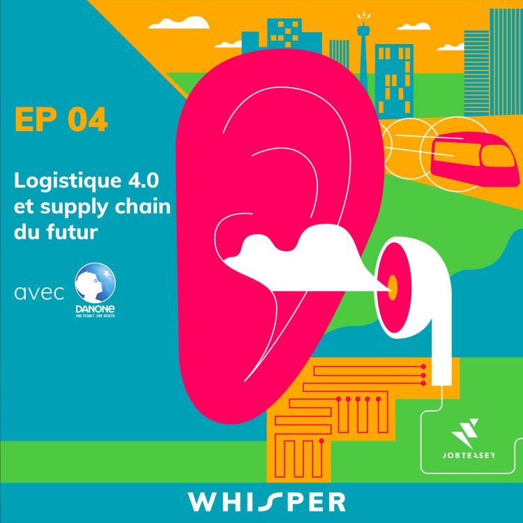 cover art for Logistique 4.0 et supply chain du futur - avec Danone