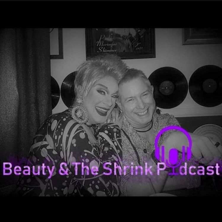 cover art for Beauty & The Shrink Podcast