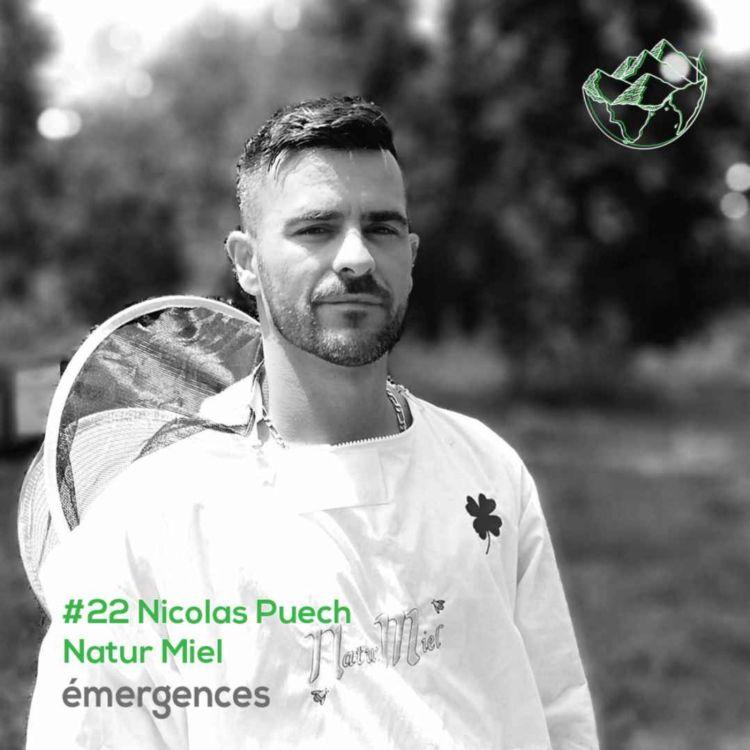 cover art for Emergences#22 – Nicolas Puech – Natur Miel – Du monde du tourisme à la défense des abeilles