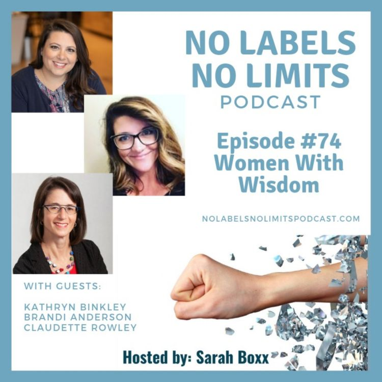 cover art for Episode 74 - No Labels, No Limits podcast - Women With Wisdom