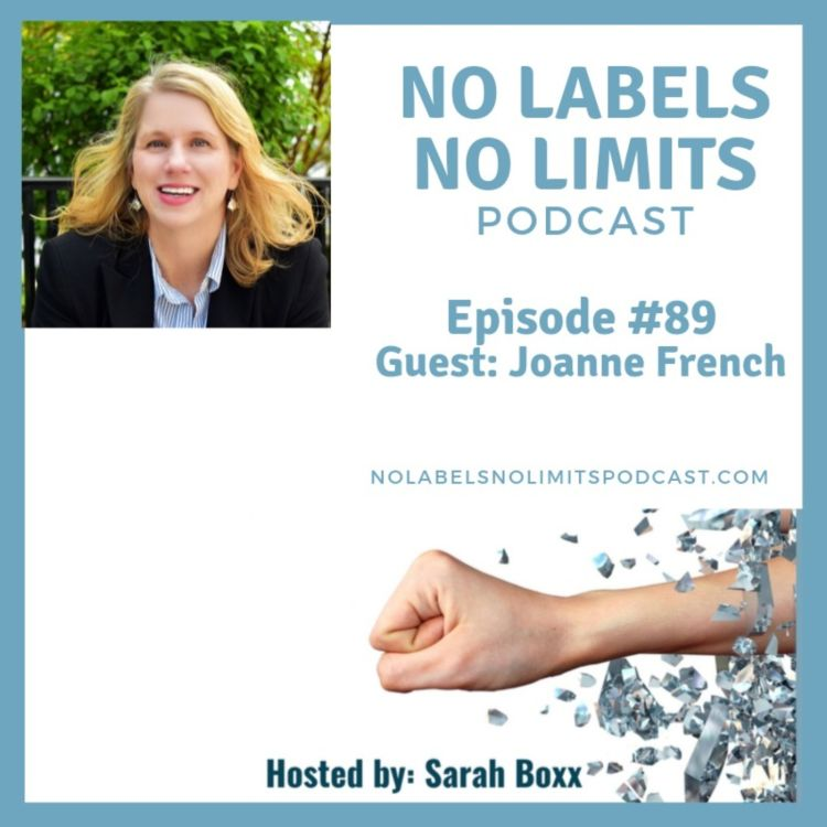 cover art for Episode 89 - No Labels, No Limits podcast with Joanne French