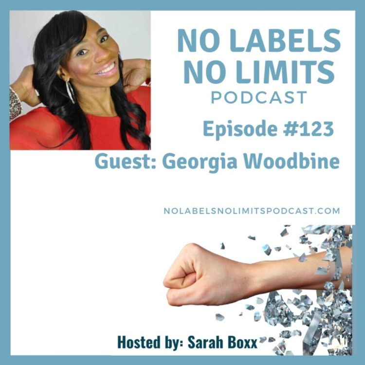 cover art for Episode 123 - Creating The Life You Love with Georgia Woodbine