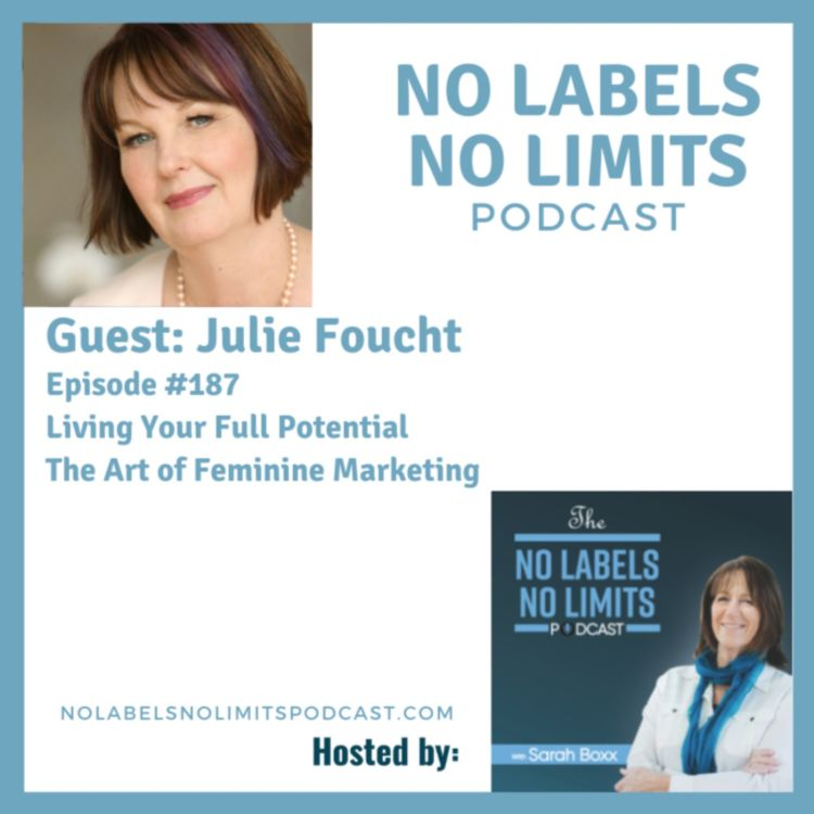 cover art for 187 - Living Your Full Potential with Julie Foucht and Sarah Boxx