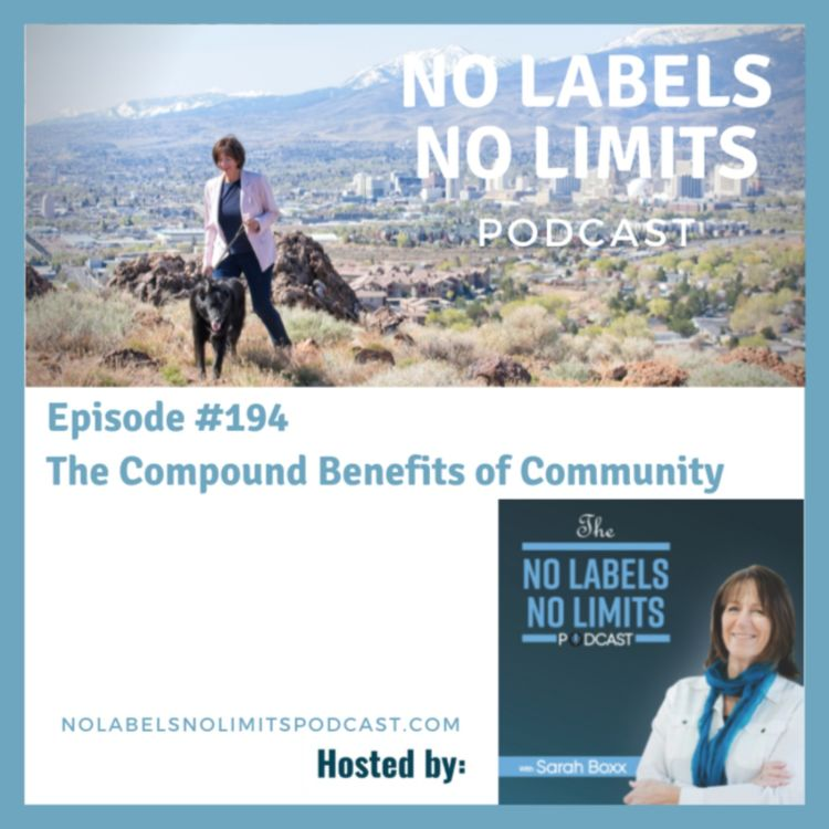 cover art for 194 -  The Compound Benefits of Community with host Sarah Boxx