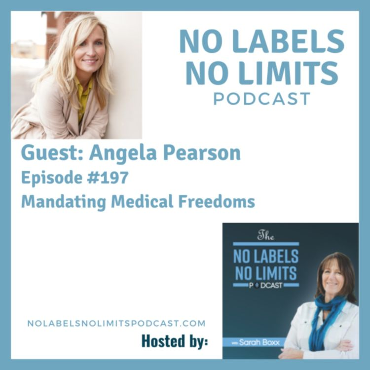 cover art for 197 - Mandating Medical Freedoms with Angela Pearson